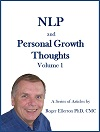 NLP and Personal Growth Thoughts Volume 1